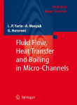 Fluid_flow,_heat_transfer_and_boiling_in_micro-channels_2010